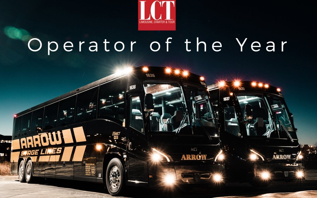 Arrow Stage Lines Brings Home LCT Magazine's Motorcoach Operator of the Year Award